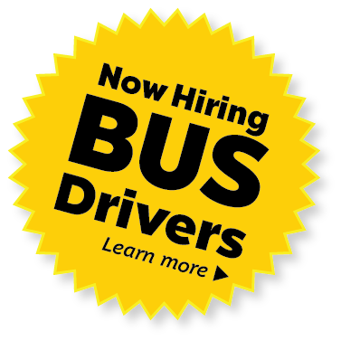 Now Hiring Bus Drivers. Click here to learn more.